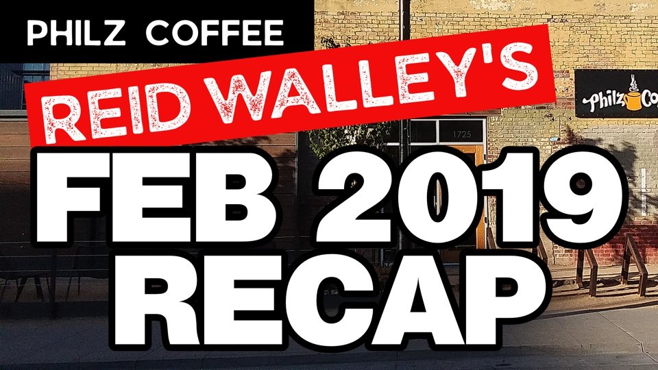 Philz Coffee Reid Walley's Feb 2019 Recap