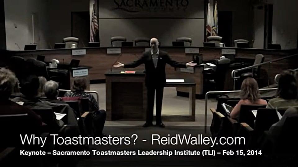 Reid Walley - Why Toastmasters - 2014 Keynote Toastmasters Leadership Institute