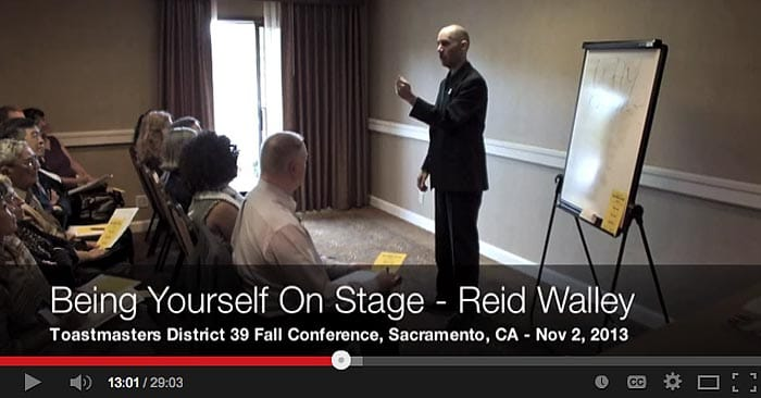 Reid Walley - Being Yourself On Stage - Toastmasters District 39 2013 Fall Conference Workshop